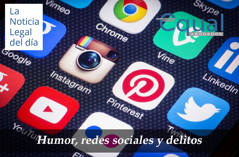 Humor, redes sociales y delitos